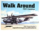 PBY Catalina Walk Around, William E. Scarborough, 0897473574