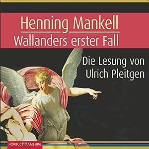Wallanders erster Fall Hörbuch