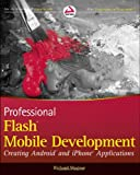 iphone 6 trade in program - Professional Flash Mobile Development: Creating Android and iPhone Applications