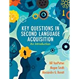 Key Questions in Second Language Acquisition: An Introduction