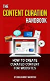 The Content Curation Handbook - How to create curated content for your website