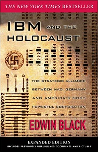 Amazon ibm and the holocaust the strategic alliance between amazon ibm and the holocaust the strategic alliance between nazi germany and americas most powerful corporation expanded edition ebook edwin black fandeluxe Images