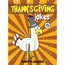 Thanksgiving Jokes: Funny Thanksgiving Jokes and Riddles for Kids