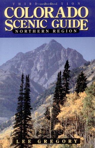 Colorado Scenic Guide: Northern Region (Colorado Pen Company)