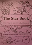 img - for The Star Book - An Astrological Approach to Enlightenment book / textbook / text book