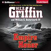 Empire and Honor: Honor Bound, Book 7 | W. E. B. Griffin, William E. Butterworth