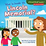 What Is Inside the Lincoln Memorial?, Martha Rustad, 1467721352