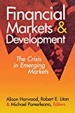 img - for Financial Markets and Development: The Crisis in Emerging Markets book / textbook / text book