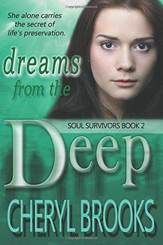 Dreams From the Deep (Soul Survivors) (Volume 2) ebook