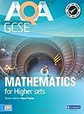 AQA GCSE Mathematics for Higher sets Student Book (AQA GCSE Maths 2010)