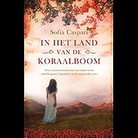 In het land van de koraalboom (Argentinië-serie Book 1)