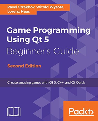 Game Programming using Qt 5 Beginner's Guide: Create amazing games with Qt 5, C++, and Qt Quick by Packt Publishing - ebooks Account