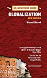 The No-Nonsense Guide to Globalization, Wayne Ellwood, 1906523479
