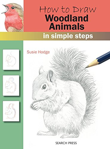 How to Draw: Woodland Animals In Simple Steps (How Draw Forest To)
