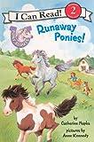 Runaway Ponies!, Catherine Hapka, 0606235868