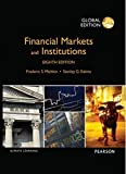 img - for Financial Markets and Institutions: Global Edition by Frederic S Mishkin (2015-04-30) book / textbook / text book