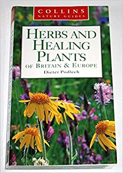 Book Herbs and Healing Plants of Britain and Europe (Collins Nature Guide)