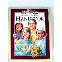 The American Girls Club Handbook (The American Girls Collection)