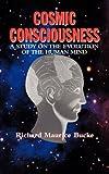 Cosmic Consciousness, Richard Maurice Bucke, 1557094993
