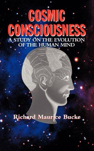 Download Cosmic Consciousness: A Study on the Evolution of the Human Mind pdf epub