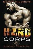 Hard Corps: Selected Sinners MC (Selected Sinners MC Romance) (Volume 7)