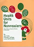 Health Units for Nonreaders, Joy Cole and Pamela LePage, 188413517X
