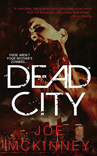 Dead City (Dead World Book 1) by [Mckinney, Joe]