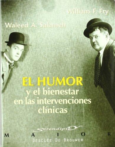 Descargar Libro El Humor Y El Bienestar En Las Intervenciones Clínicas Waleed A. Salameh