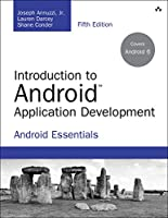 Introduction to Android Application Development: Android Essentials, 5th Edition Front Cover
