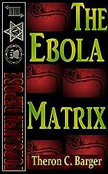 The Ebola Matrix