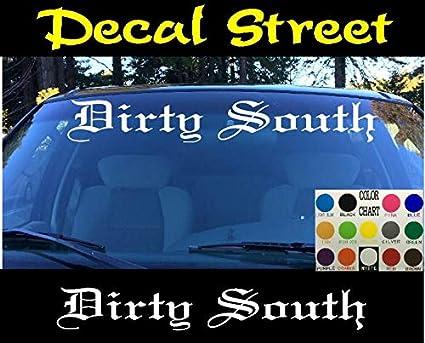 Amazon Com Celycasy Dirty South Dir Cut Vinyl Decal Sticker