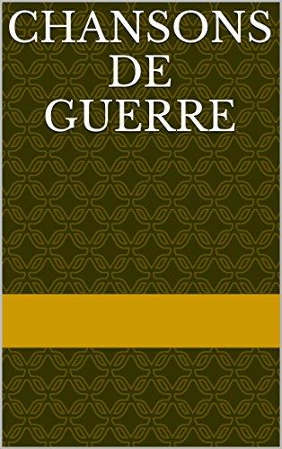 Chansons de guerre (Portuguese Edition)