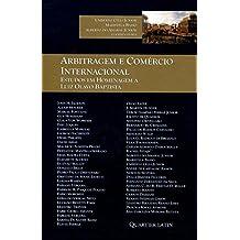 Arbitragem e Comércio Internacional. Estudos em Homenagem a Luiz Olavo Baptista