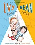 Ivy and Bean Make the Rules (Book 9) (Ivy & Bean)
