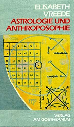 Astrologie und Anthroposophie Taschenbuch – 1. September 1993 Elisabeth Vreede Verlag am Goetheanum 372350695X MAK_GD_9783723506950