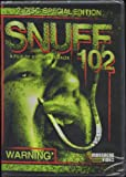 Snuff 102 - 2 Disc Special Edition