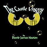 The Castle Unseen, David Hooton, 1479345784