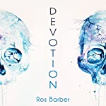 Devotion | Ros Barber