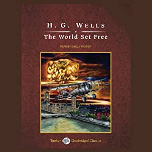 The World Set Free Hörbuch