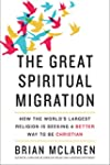 The Great Spiritual Migration: How th...