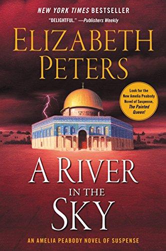 Amelia Palace - A River in the Sky: A Novel (Amelia Peabody Book 19)