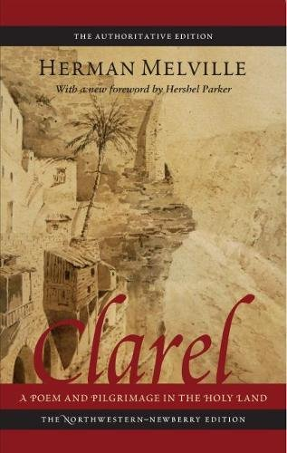Clarel: A Poem and Pilgrimage in the Holy Land (Melville)