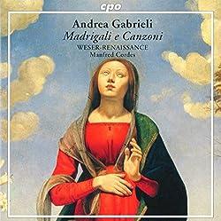 Madrigali E Canzoni