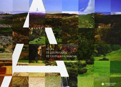 Atlas de los paisajes de Castilla-La Mancha: 089 EDICIONES INSTITUCIONALES: Amazon.es: VARIOS AUTORES: Libros