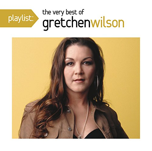 Gretchen Wilson - There Are Two Sides To Every Story - Zortam Music