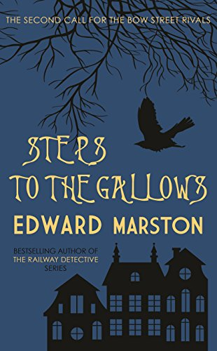 Steps to the Gallows (The Bow Street Rivals Series)