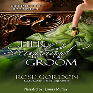 Her Secondhand Groom Audiobook