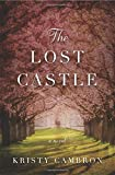 The Lost Castle: A Split-Time Romance