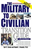 Military to Civilian Transition Guide From Army Green, Navy Blue, and Air Force Blue to Corporate Gray