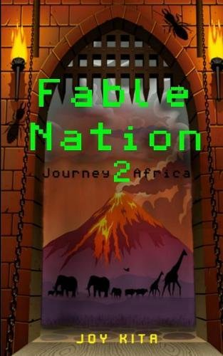 Fable Nation 2: Journey to Africa (Series)